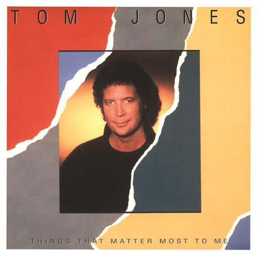 Tom Jones альбом Things That Matter Most To Me