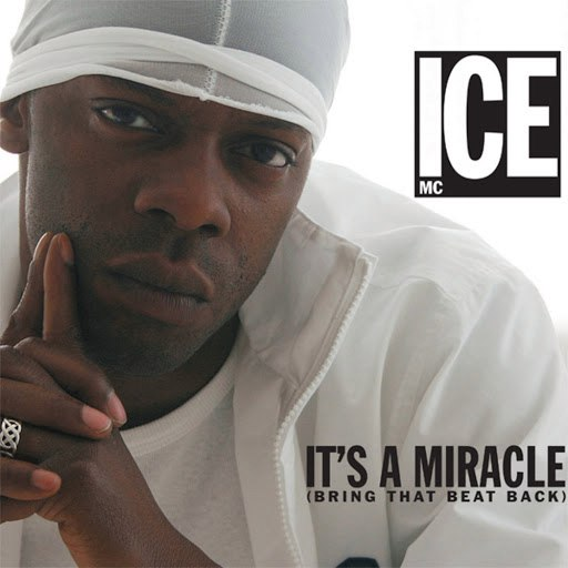ICE MC альбом It's a Miracle (Bring That Beat Back)
