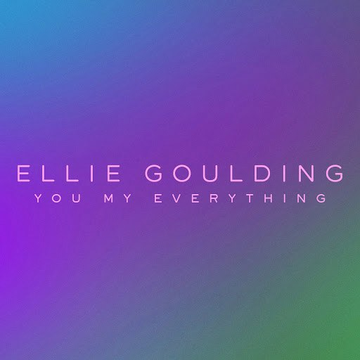 Ellie Goulding альбом You My Everything
