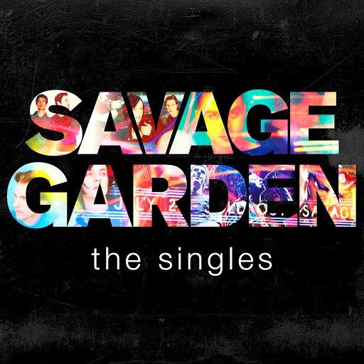 Savage Garden альбом Savage Garden - The Singles