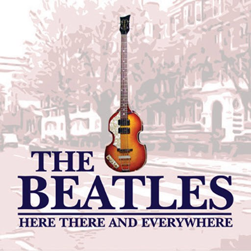 The Beatles альбом Here There And Everywhere