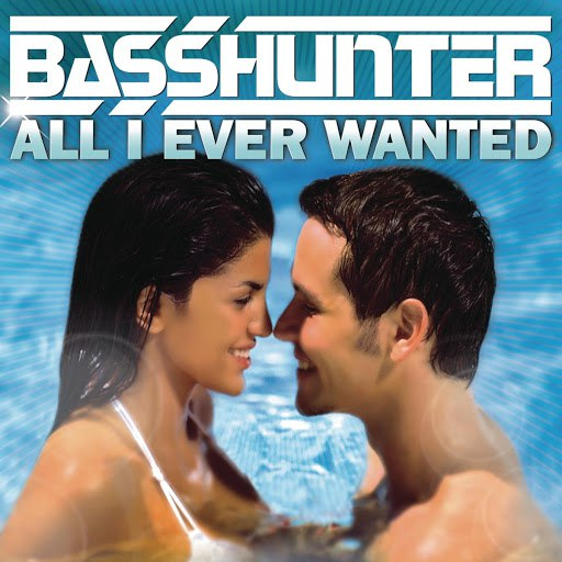 Basshunter альбом All I Ever Wanted