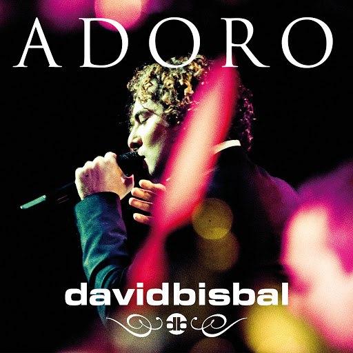 David Bisbal альбом Adoro