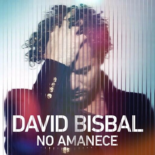 David Bisbal альбом No Amanece