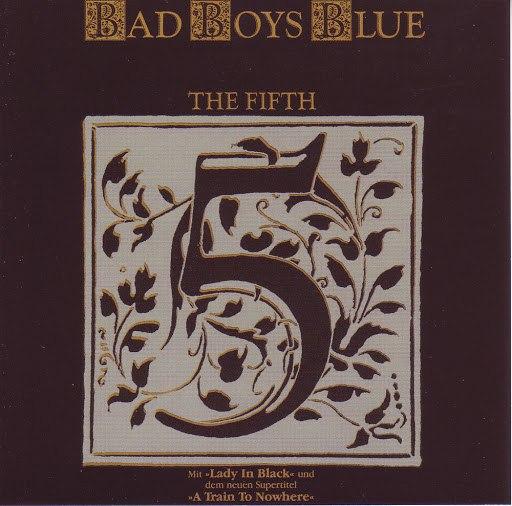 Bad boys blue альбом The Fifth