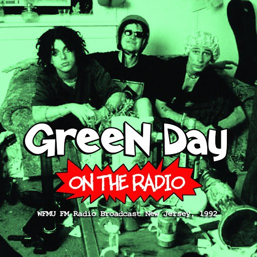 Green Day альбом On the Radio (Live)
