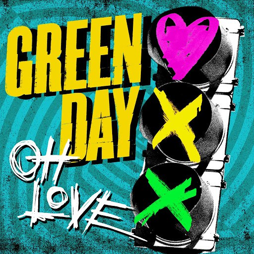 Green Day альбом Oh Love