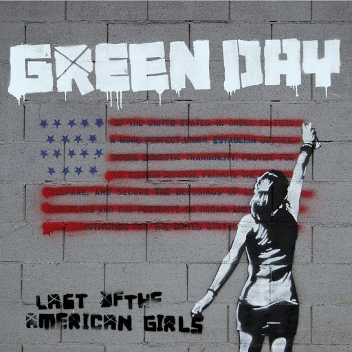 Green Day альбом Last Of The American Girls
