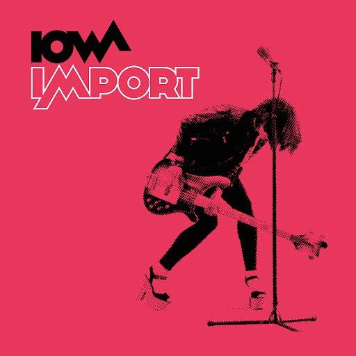 Iowa альбом Import