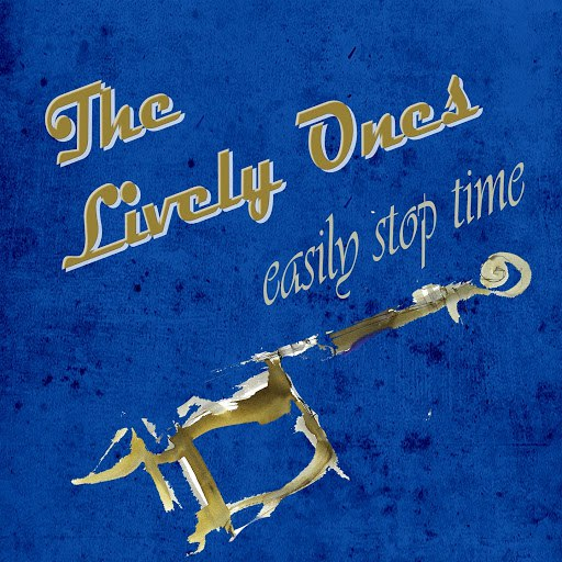The Lively Ones альбом Easily Stop Time