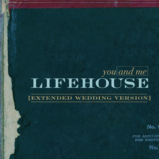 Lifehouse альбом You And Me (Extended Wedding Song Version)