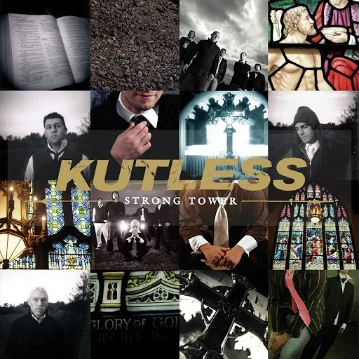 Kutless альбом Strong Tower