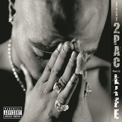 2Pac альбом The Best Of 2Pac, Part 2: Life