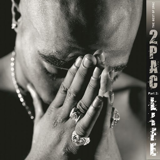2Pac альбом The Best Of 2Pac (Pt. 2: Life)