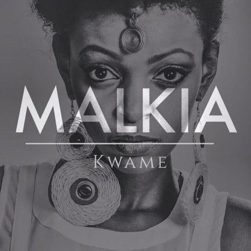 Kwame альбом Malkia (Nali Katana Remix)