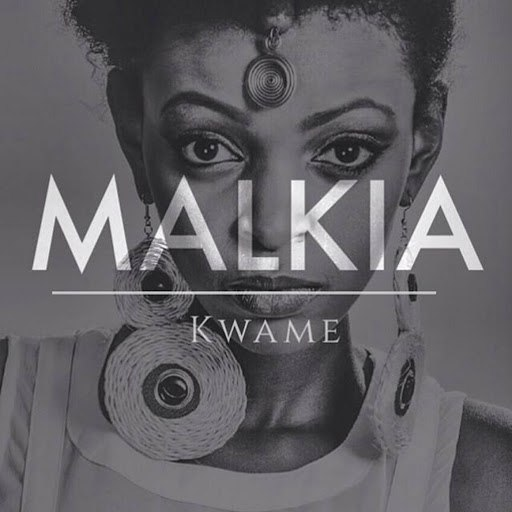 Kwame альбом Malkia (Saint Evo's Equitorial Remix)