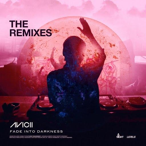 Avicii альбом Fade Into Darkness (The Remixes)
