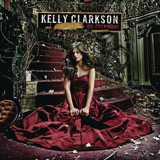 Kelly Clarkson альбом My December
