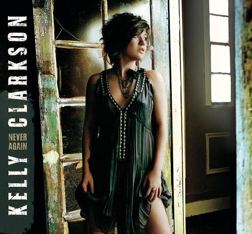 Kelly Clarkson альбом Never Again