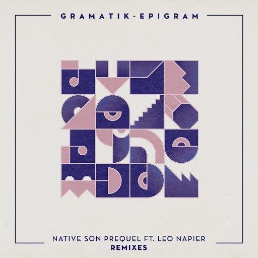 Gramatik альбом Native Son Prequel Remixes