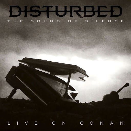 Disturbed альбом The Sound of Silence (Live on CONAN)