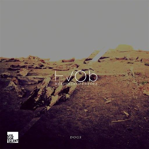 HVOB альбом Dogs