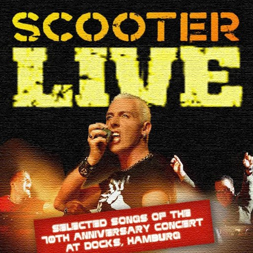 Scooter альбом Live - Selected Songs Of The 10th Anniversary Concert At Docks, Hamburg