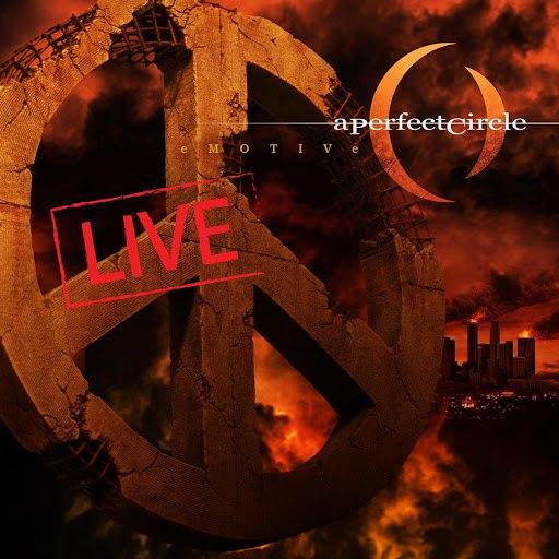 A Perfect Circle альбом eMOTIVe - Live