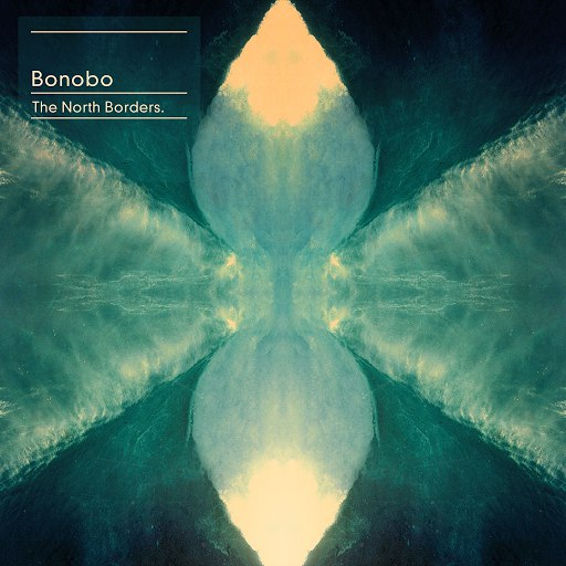 Bonobo альбом The North Borders
