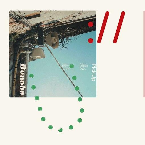 Bonobo альбом Pick Up