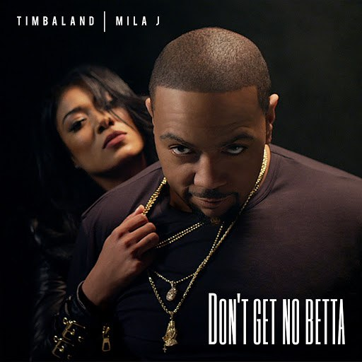 Timbaland альбом Don't Get No Betta