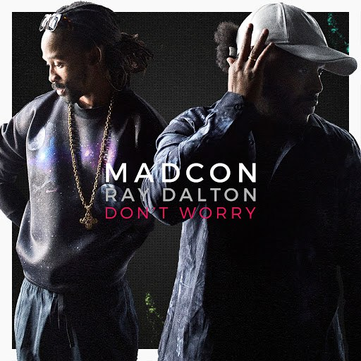 Madcon альбом Don't Worry
