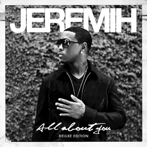 Jeremih альбом All About You (Deluxe Edition)