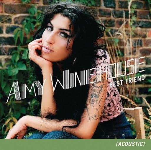 Amy Winehouse альбом Best Friend (Acoustic)