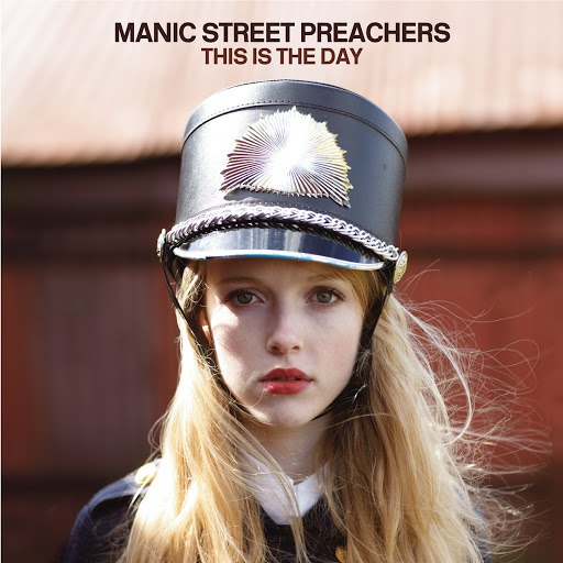 Manic Street Preachers альбом This Is The Day