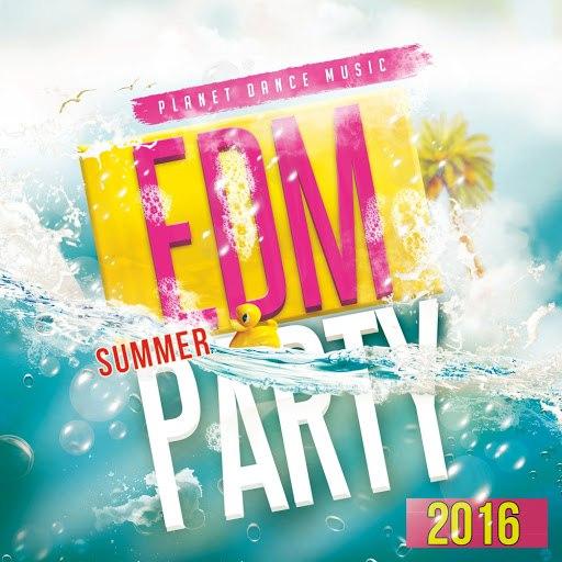 Various Artists альбом EDM Summer Party 2016