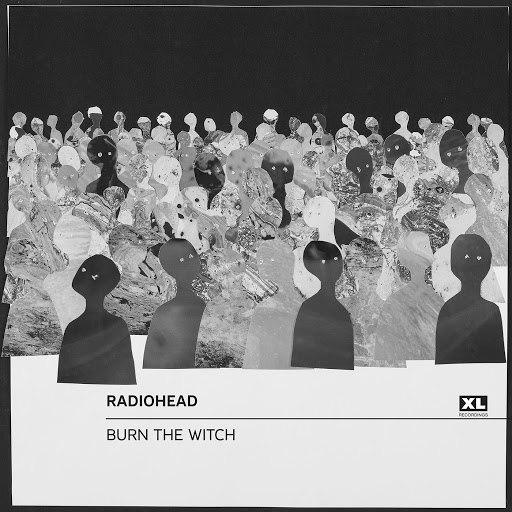 Radiohead альбом Burn the Witch
