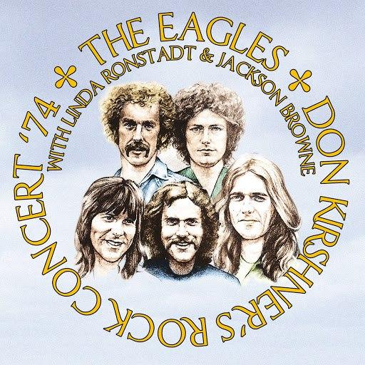 EAGLES альбом Don Kirshner's Rock Concert 1974 - Remastered