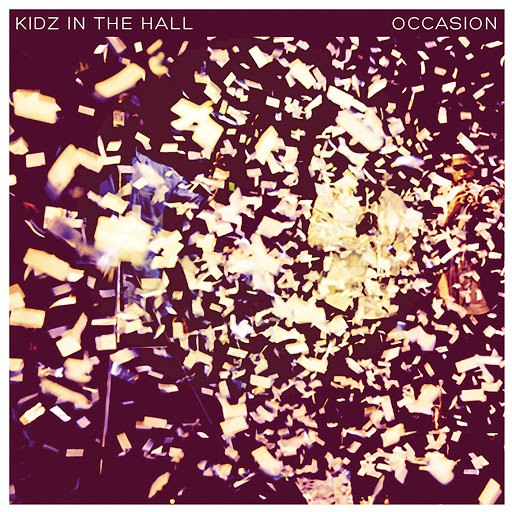 Kidz In The Hall альбом Occasion