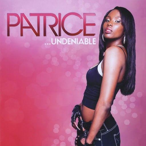 Patrice альбом Undeniable