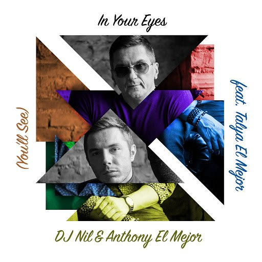 DJ Nil альбом In Your Eyes (You'll See) [feat. Talya El Mejor]