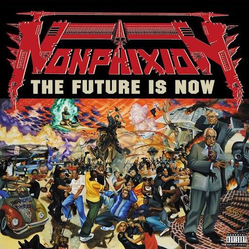 Non Phixion альбом The Future Is Now