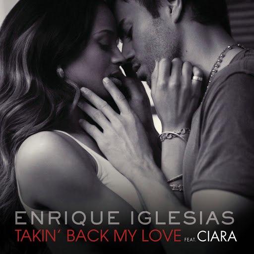 Enrique Iglesias альбом Takin' Back My Love (International Remixes Version)