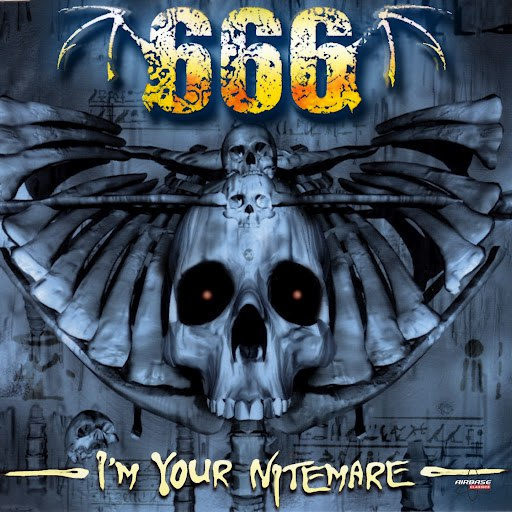 666 альбом I'm Your Nitemare (Special Maxi Edition)