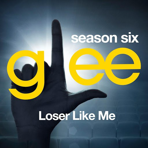 Glee Cast альбом Glee: The Music, Loser Like Me