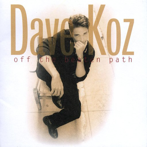 Dave Koz альбом Off The Beaten Path