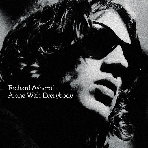 Richard Ashcroft альбом Alone With Everybody