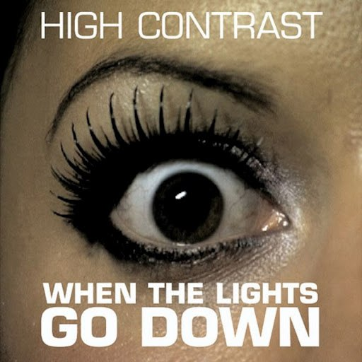 High Contrast альбом When the Lights Go Down