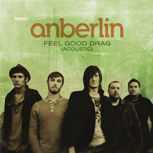 Anberlin альбом Feel Good Drag (Acoustic)