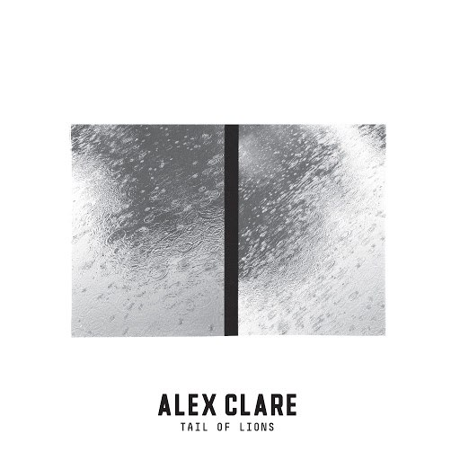 Alex Clare альбом Tail of Lions